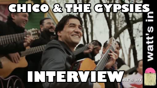 Chico & The Gypsies : Plus Près des Etoiles Interview Exclu
