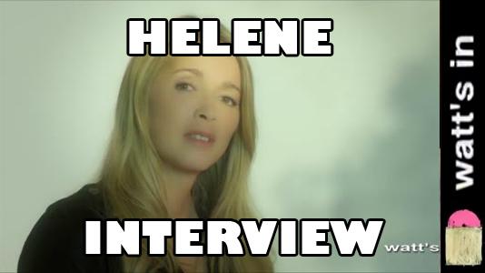 Hélène Rollès : Effacer le Passé Interview Exclu